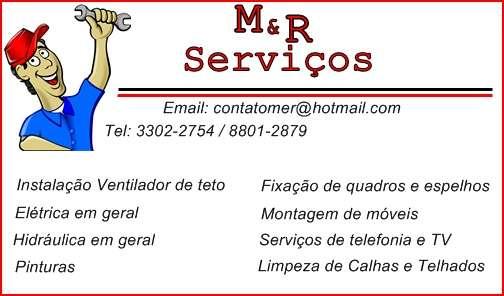 M&r serviços eletrica hidraulica pintura montagem de moveis limpeza de calhas e telhas fixação de espelhos