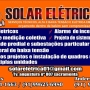 SOLAR ELETRICA-INSTALAÇOES EM GERAL
