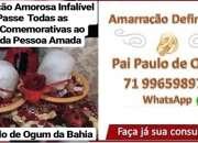 Amarracao amorosa pai de santo Brasil